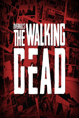 Overkill�s The Walking Dead