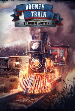 Bounty Train - Trainium Edition