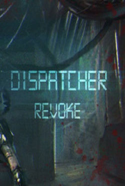 Dispatcher: Revoke