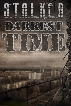Сталкер Тень Чернобыля Darkest Time