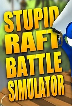 Stupid Raft Battle Simulator