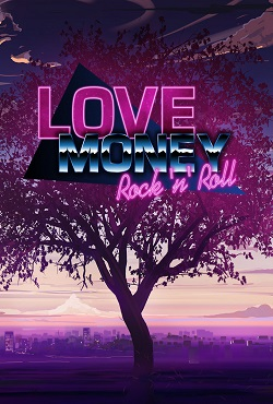 Love, Money, Rock'n'Roll